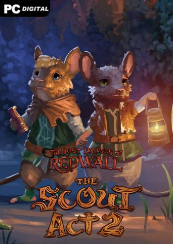 The Lost Legends of Redwall: The Scout Act II